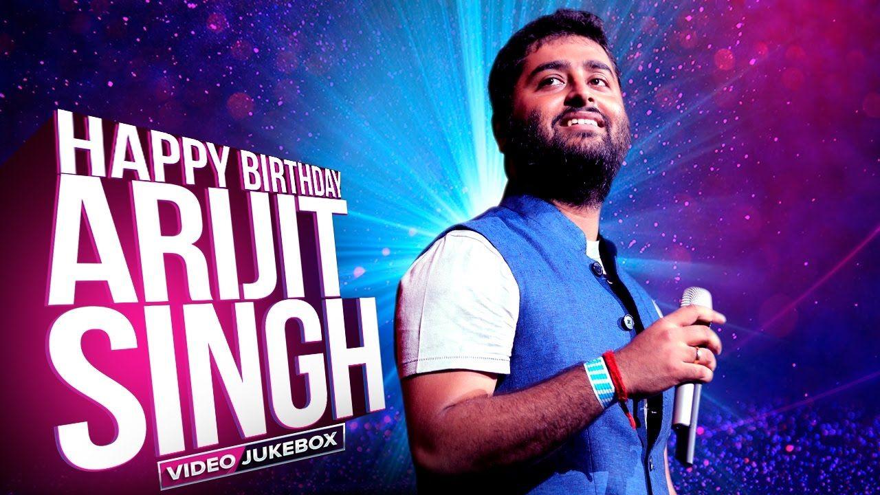 Happy Birthday to Indian playback singer Arijit Singh. Tu