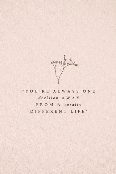 Always one decision...