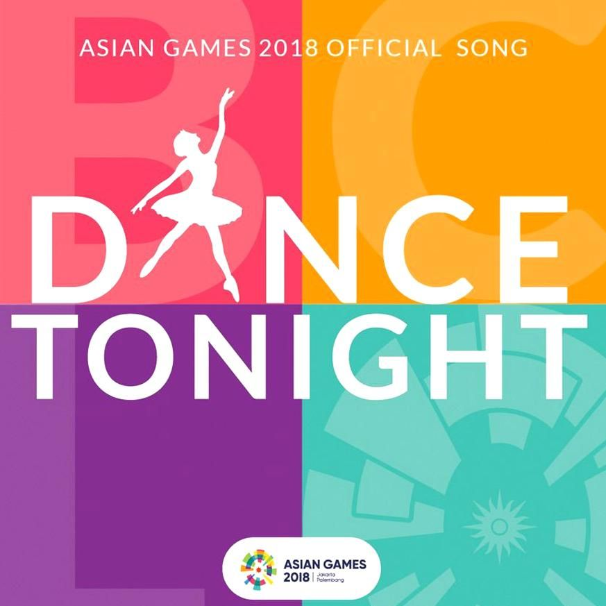 Dance Tonight Feat Jflow Asian Games 2018 Official Song Single By Bunga Sponsored Games Asian Song Official Affiliate In 2020 Asian Games Songs Game 2018