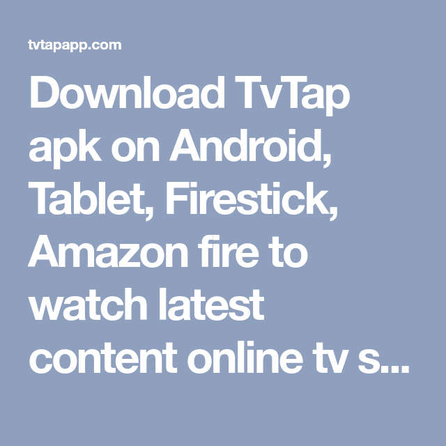 Download TvTap apk on Android, Tablet, Firestick, Amazon fire to