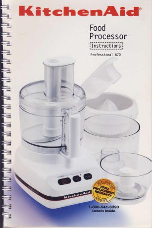 Kitchenaid Food Processor Instructions And Recipes Professional 670
