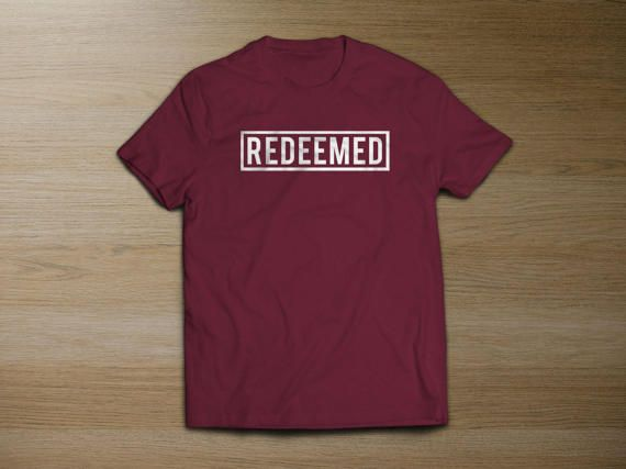 REDEEMED Christian t-shirt (Unisex)  300bd2397004