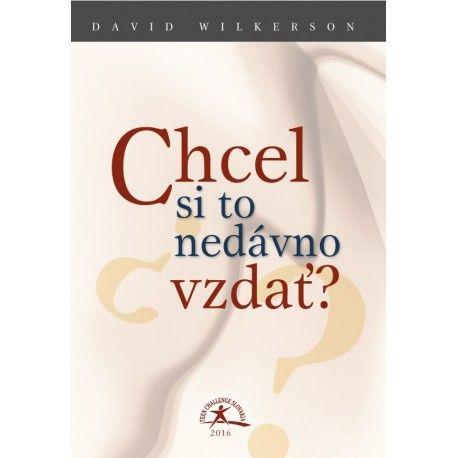 Kniha Chel si to nedávno vzdať