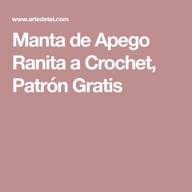 Manta de Apego Ranita a Crochet, Patrón Gratis | Amigurumi Mantas ...