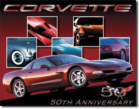 Chevy Corvette 50th Anniversary Sign Corvette Chevy Corvette Chevrolet Corvette