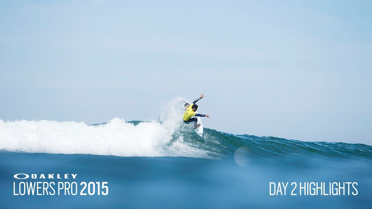 Oakley Lowers Day Two Highlights