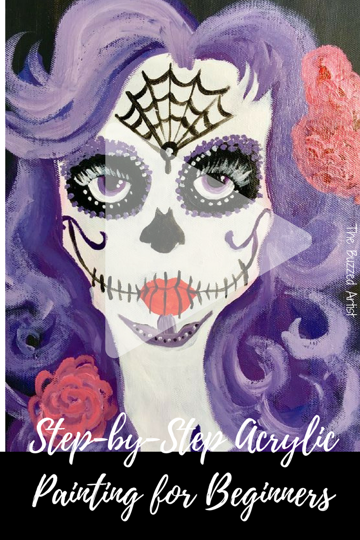 Skull Candy Girl Step By Step Acrylic Painting Tutorial For Beginners Halloween Diy Painting Dia Acrylic Painting Techniques Wine And Canvas Skull Painting