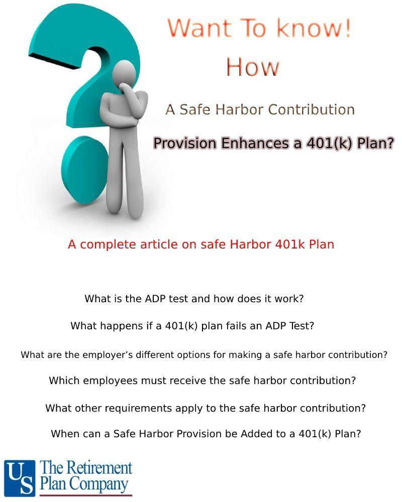 How a Safe Harbor Contribution Provision Enhances a 401(k