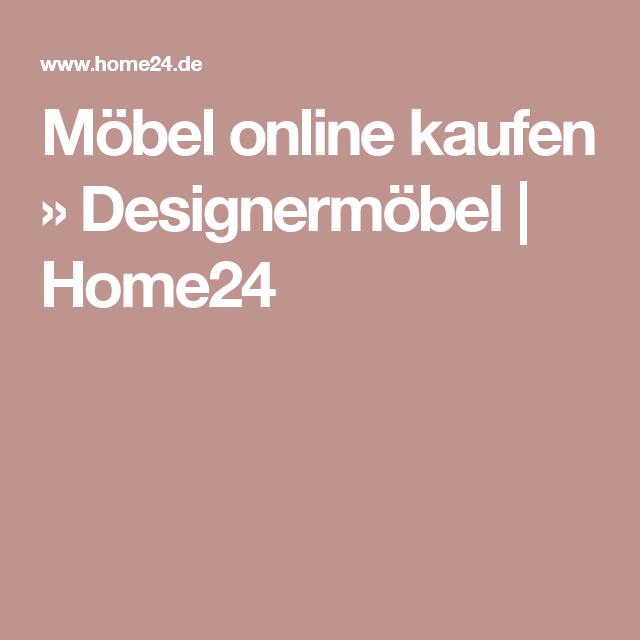 Möbel Online Kaufen » Designermöbel | Home24