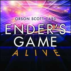 Ender's Game Alive  by Orson Scott Card. A dramatization written by Orson Scott Card, based on his bestselling novel and the upcoming theatrical film release. Seventy years after a horrific alien war, an unusually gifted child is sent to an advanced military school in space to prepare for a future invasion. (Adult fiction audiobook) 11/25/13