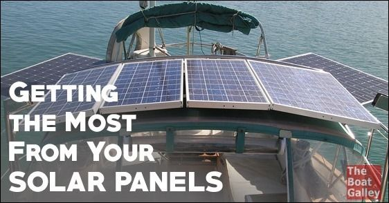 More From Your Solar Panels The Boat Galley Solar Panels Boat Galley Solar