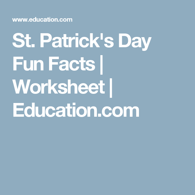 St. Patrick\'s Day Fun Facts