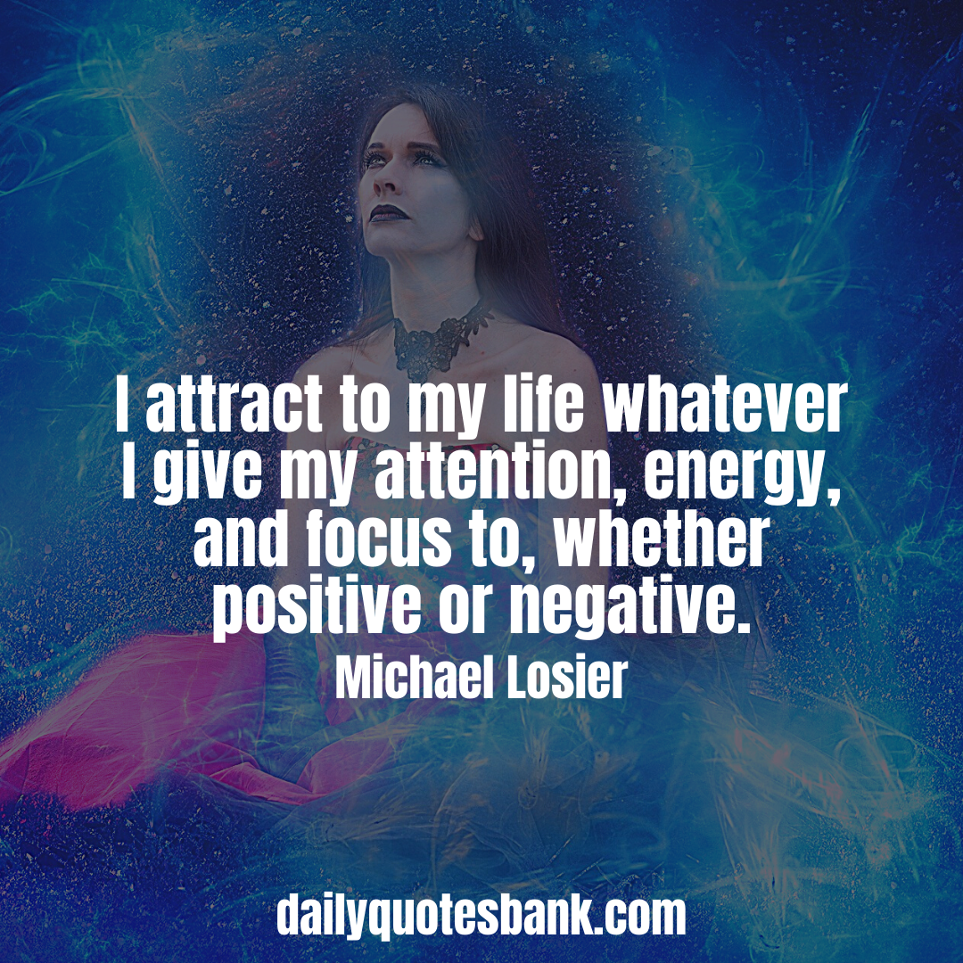 Law Of Attraction Quotes That Will Boost Your Inner Power