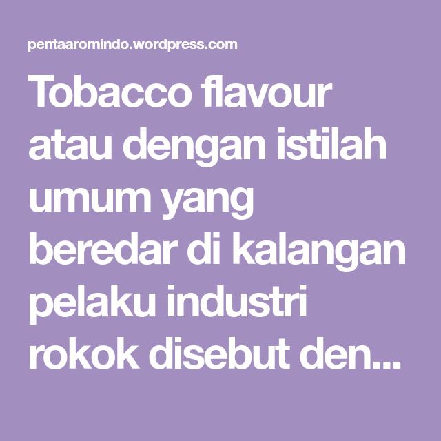 Kegunaan Saos Rokok Rokok Aroma Essen