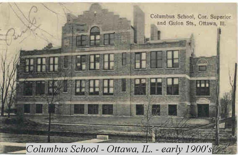 Columbus School Early 1900 S Ottawa Il This Structure No Longer Exists It Stood On