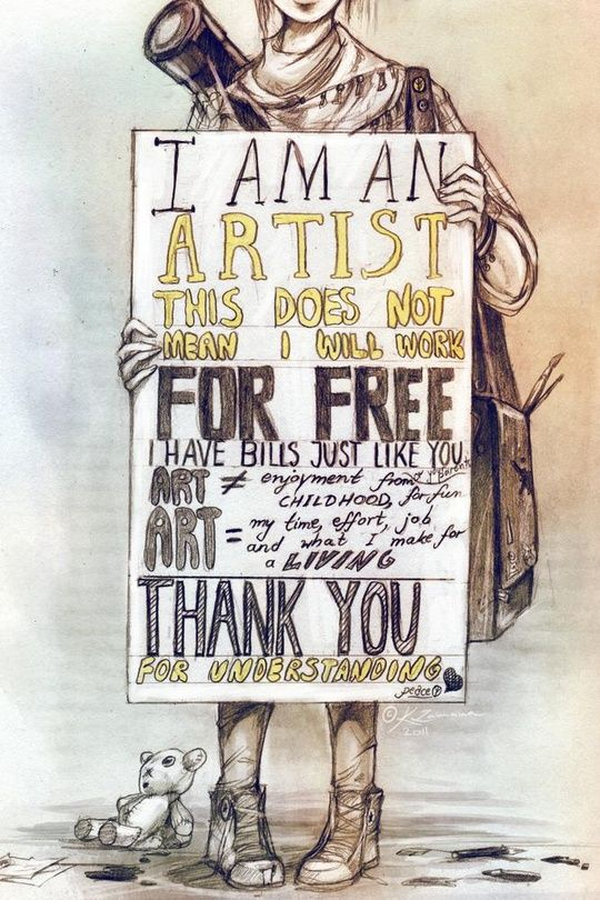I Dont Do Art For Free An Art Print By K Zamana Art Quotes