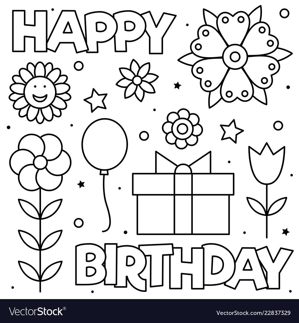 Happy Birthday Coloring Page Black And White Vector Illustration Download A Free Pr Happy Birthday Coloring Pages Birthday Coloring Pages Mom Coloring Pages