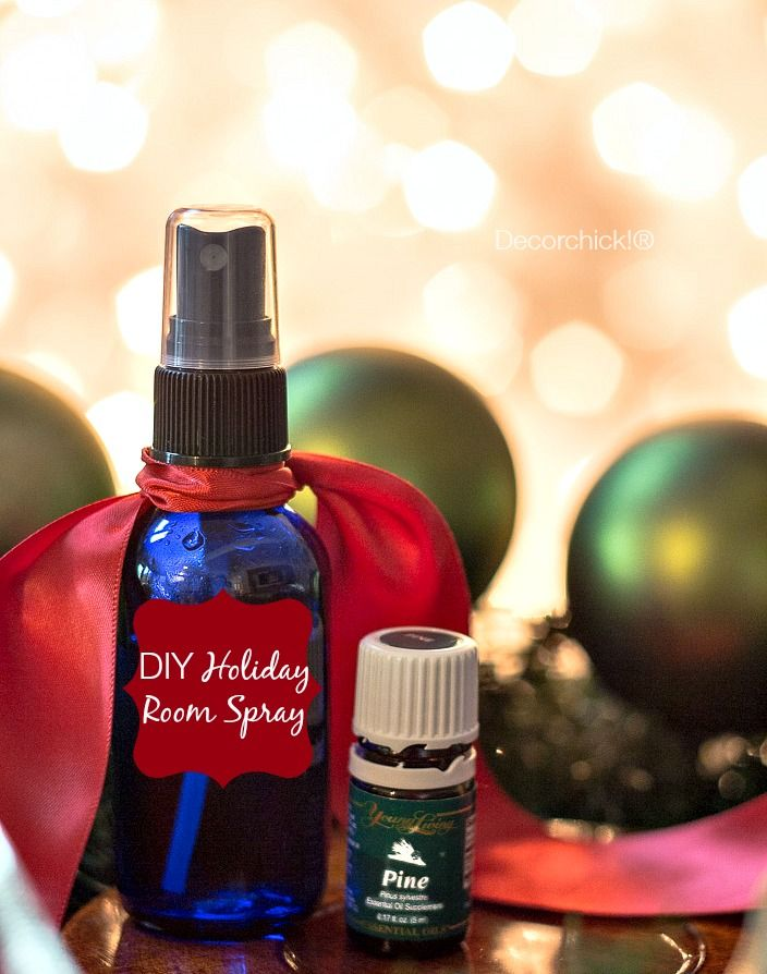 DIY Room Spray – Holiday Scents! (Decorchick!) | Sprays, Holidays ...