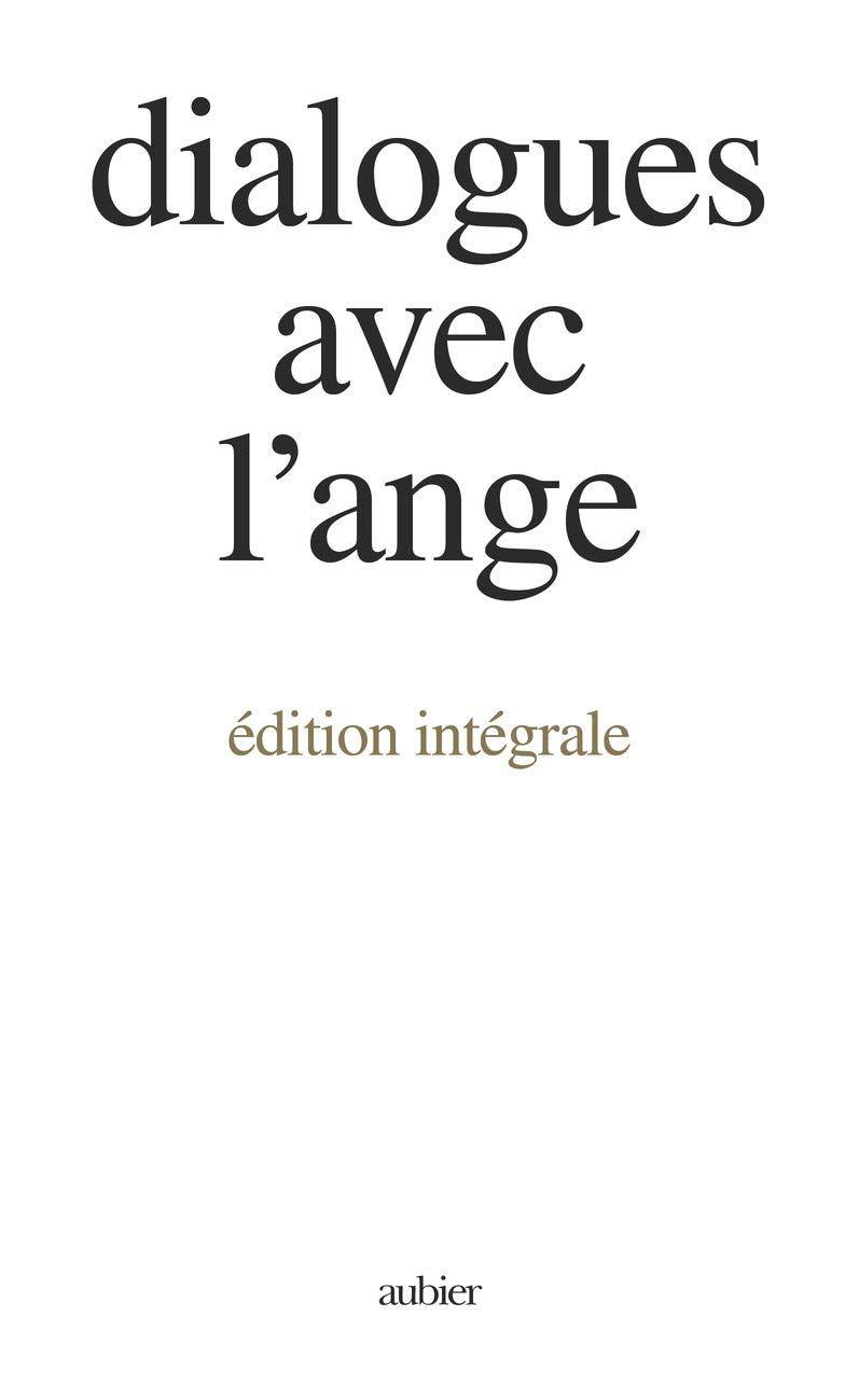 Dialogues avec l'Ange… | « Soyez Passant