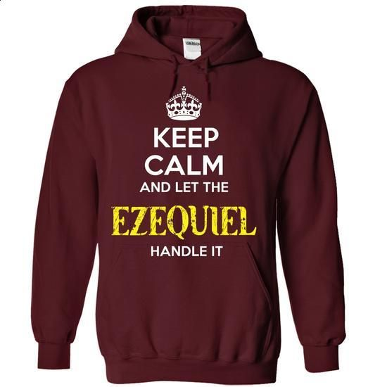 EZEQUIEL - KEEP CALM AND LET THE EZEQUIEL HANDLE IT - #shirt hair #ugly sweater. ORDER HERE => https://www.sunfrog.com/Valentines/EZEQUIEL--KEEP-CALM-AND-LET-THE-EZEQUIEL-HANDLE-IT-55393491-Guys.html?68278