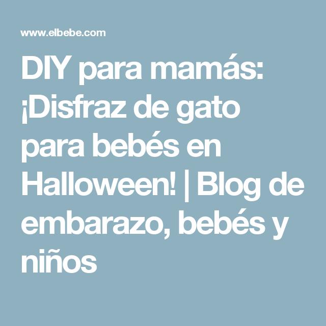DIY para mamás: ¡Disfraz de gato para bebés en Halloween!   Blog de embarazo, bebés y niños