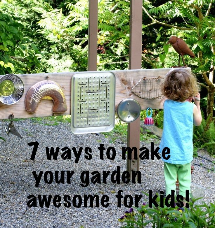 Cheap Ways To Do Your Garden: 6 Things Cool Things To Have In Your Garden For Kids This