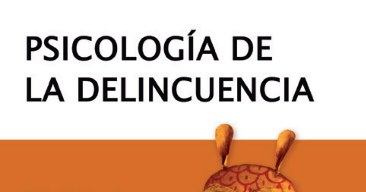 PSICOLOGÍA DE LA DELINCUENCIA. PDF