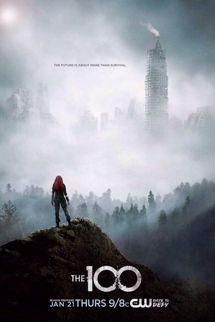 The 100 Season 3 The 100 Poster The 100 Season 3 The 100