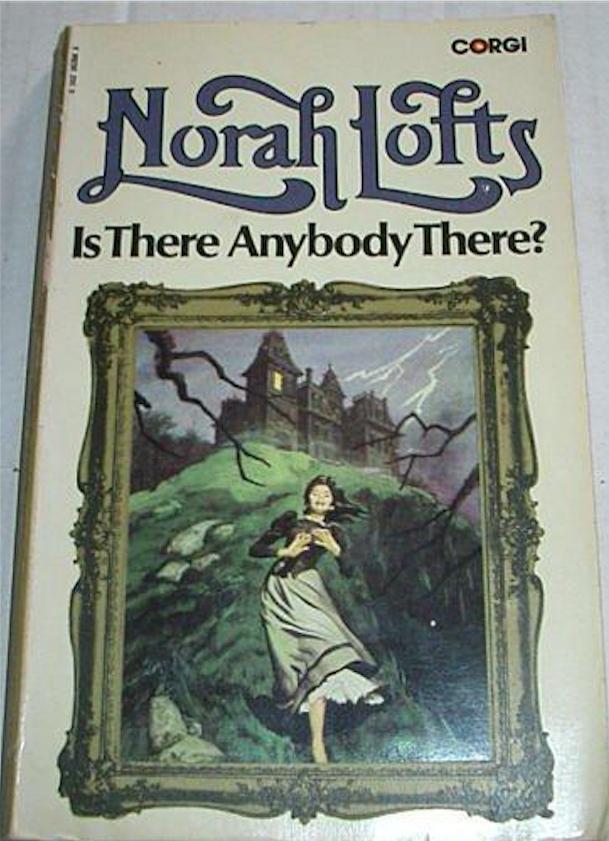 Is There Anybody There? by Norah Lofts (Corgi, 1973)  Image © Josh Kirby Estate. #JoshKirby #horror #book #cover