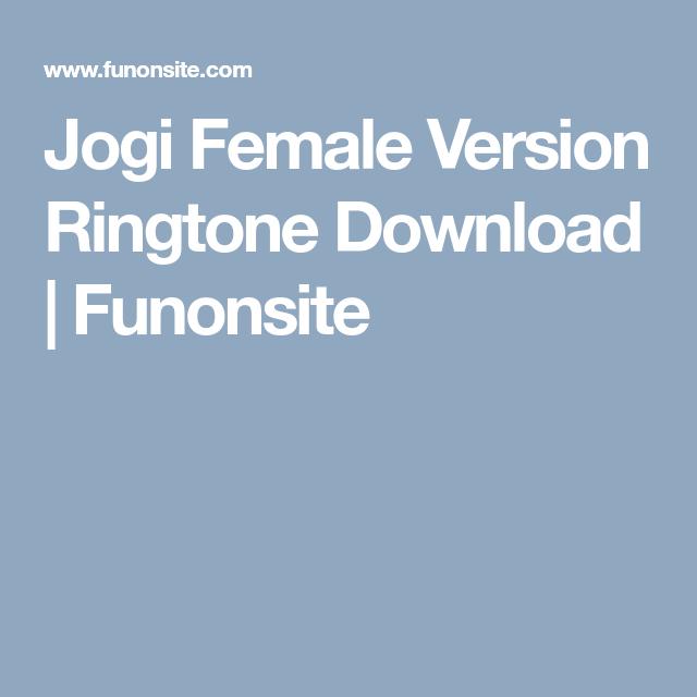 Jogi Female Version Ringtone Download | Funonsite