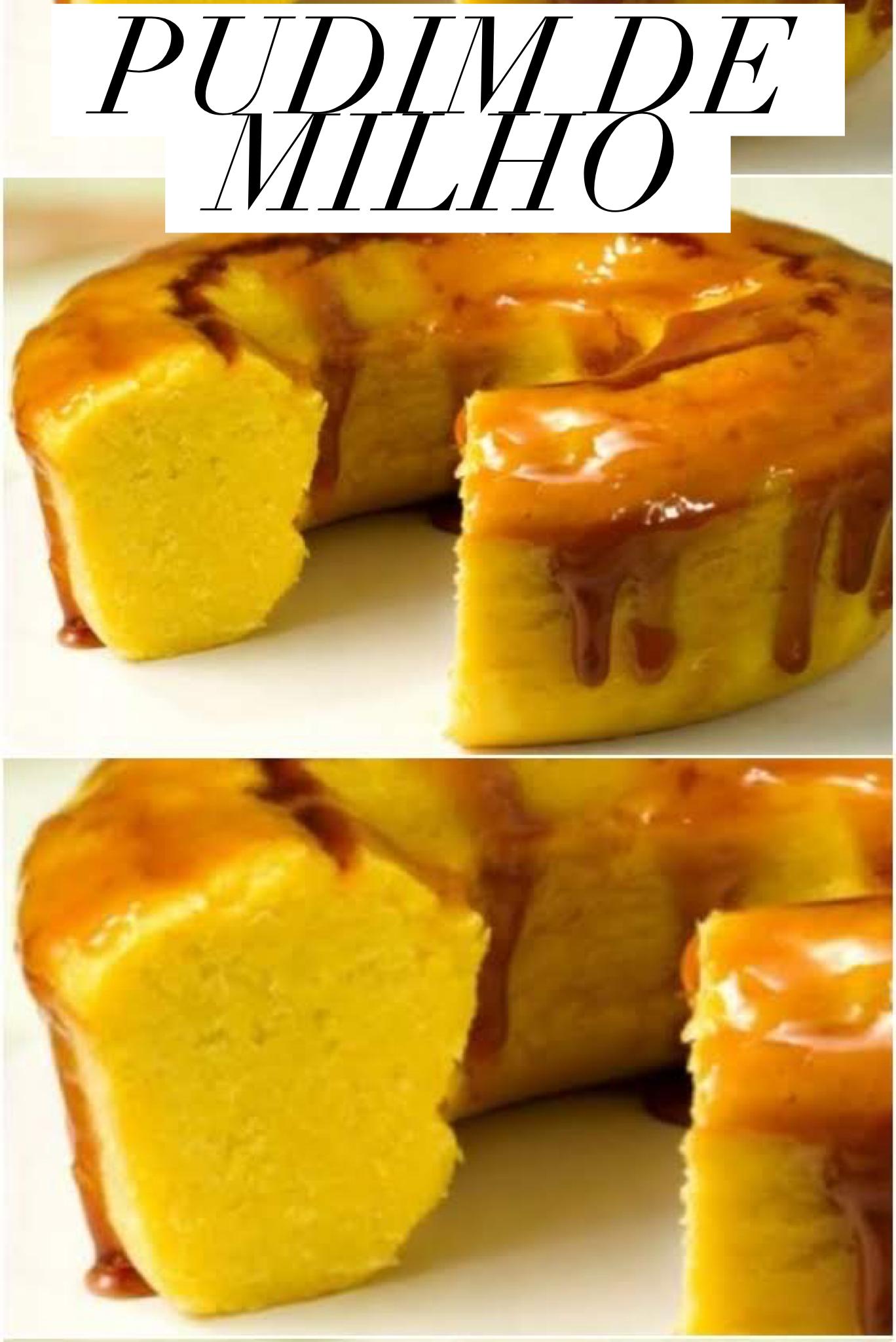 Que tal aprender preparar pudim de milho? Clique na imagem e veja a receita completa. #pudim #pudimreceita #pudding #milho #corn #receitas #receitadodia