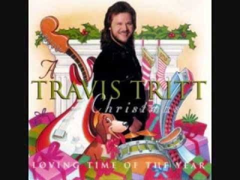 Travis Tritt All I Want For Christmas Dear Is You Loving Time Of The Year Travis Tritt Holiday Songs Christmas Music