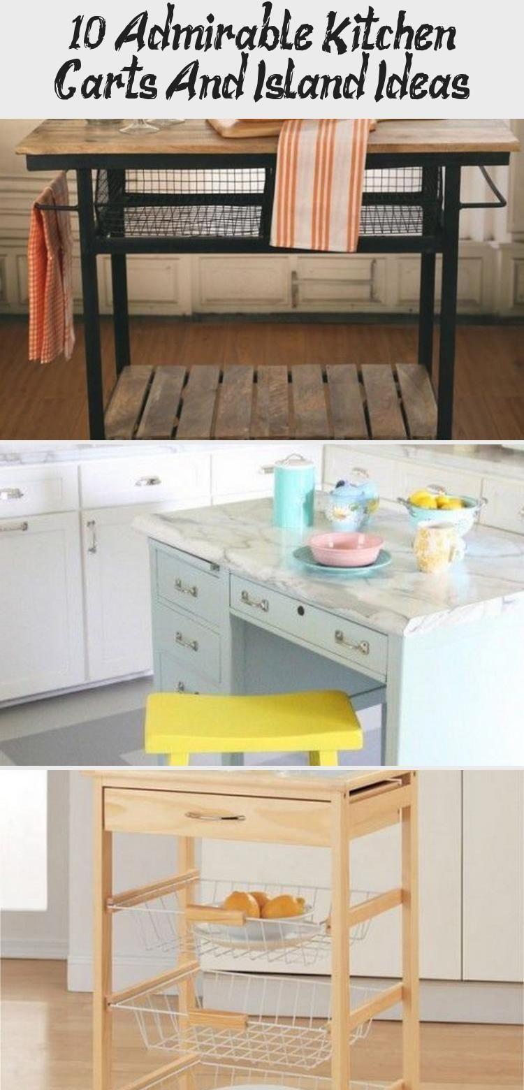 10 Admirable Kitchen Carts And Island Ideas Kitchen Furniture Storage Building A Kitchen Kitchen Cart