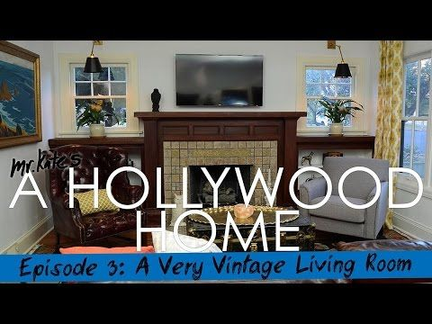 ▶ A Hollywood Home! Episode 3: A Very Vintage Living Room! - YouTube