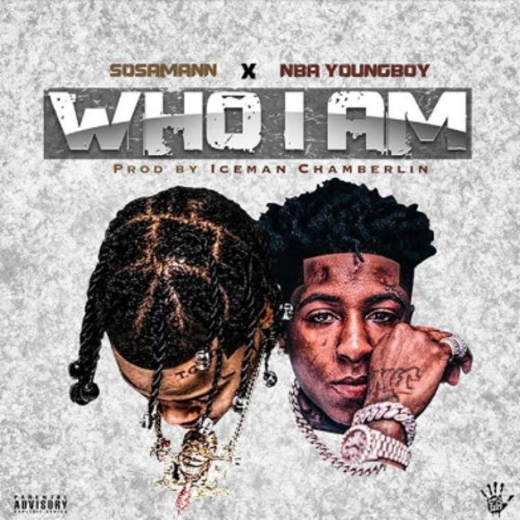 Nba Youngboy Sosamann Who I Am Download Mp3 Nba Rap Artists Hip Hop