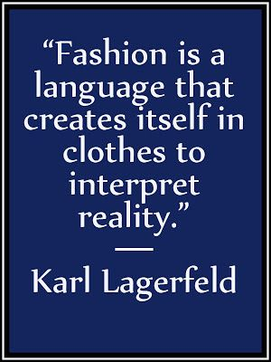 Quote on Fashion By Karl Lagerfeld.