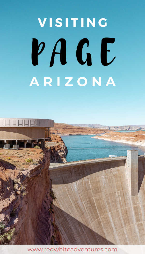 8 Things To Do In Page Arizona Red White Adventures Page Arizona Arizona Travel Usa Travel Destinations
