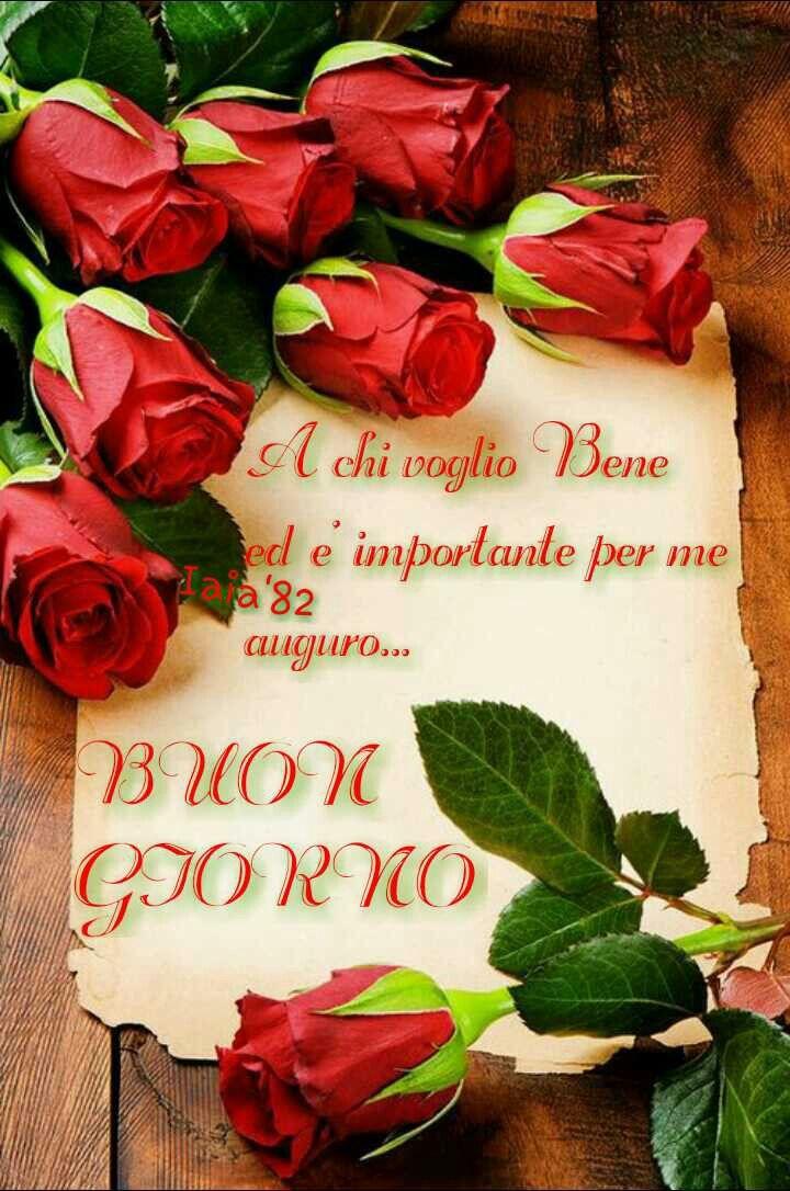 Buongiorno Ti Voglio Bene Rose Rosso Pergamena Dediche