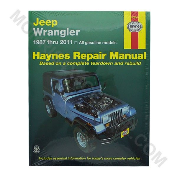 Haynes Jeep Wrangler Jk Tj Yj Repair Manual 20 I Def Need
