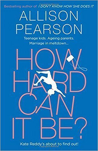 How Hard Can It Be? by Allison Pearson. - Waggy Ta