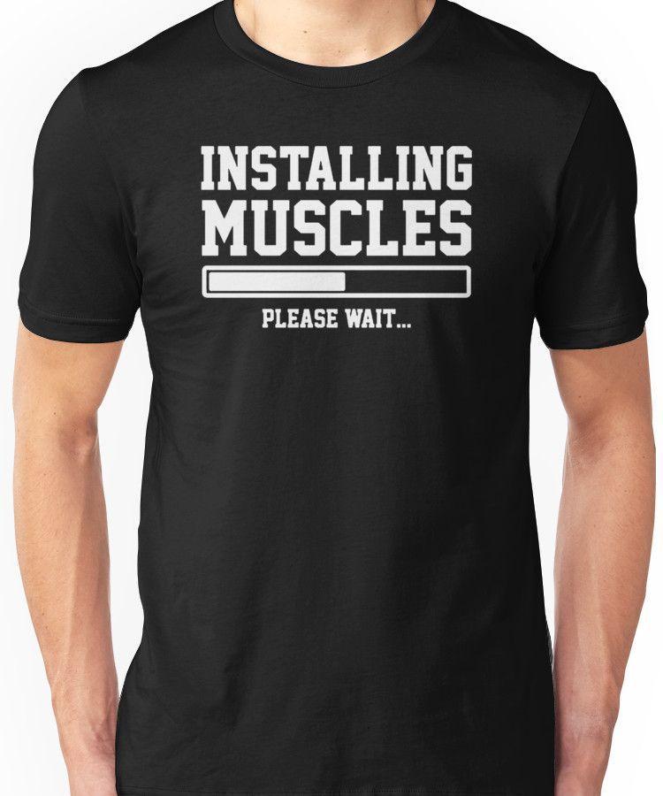 43a52da49 INSTALLING MUSCLES FUNNY PRINTED MENS TSHIRT GYM LIFT BRO WORKOUT NOVELTY  SLOGAN Unisex T-Shirt