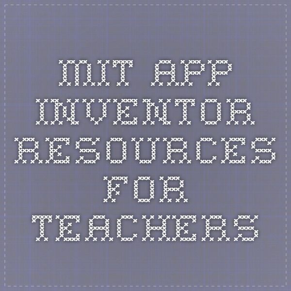 MIT App Inventor Resources for teachers | MIT App Inventor