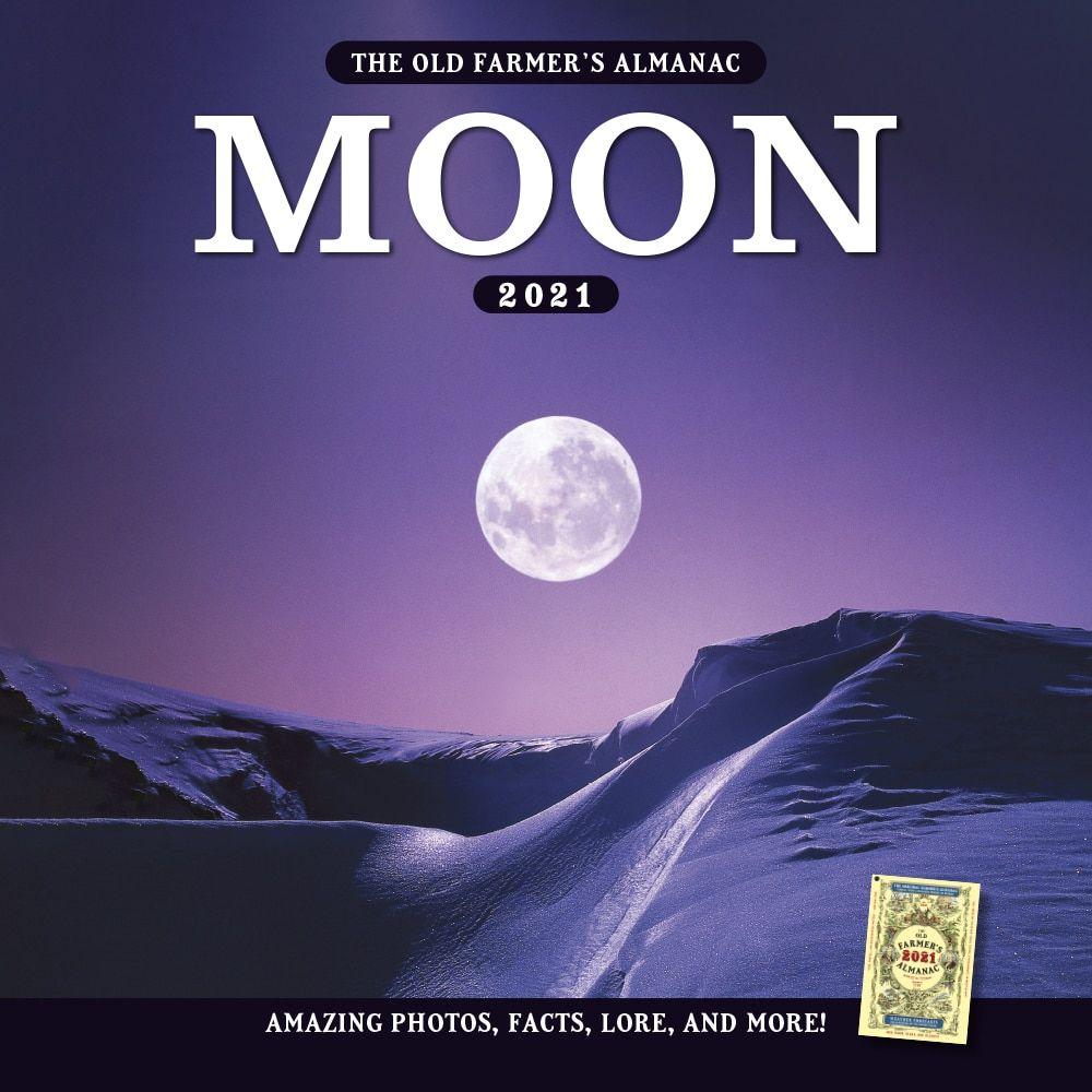 2021 Old Farmer's Almanac Moon Calendar in 2020 | Old farmers
