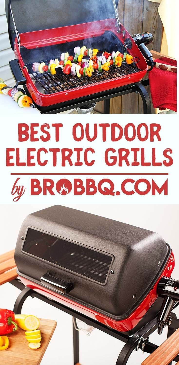 Best Outdoor Electric Grills 2018 For Patio Amp Small Place Tips And Tricks On How Outdoor