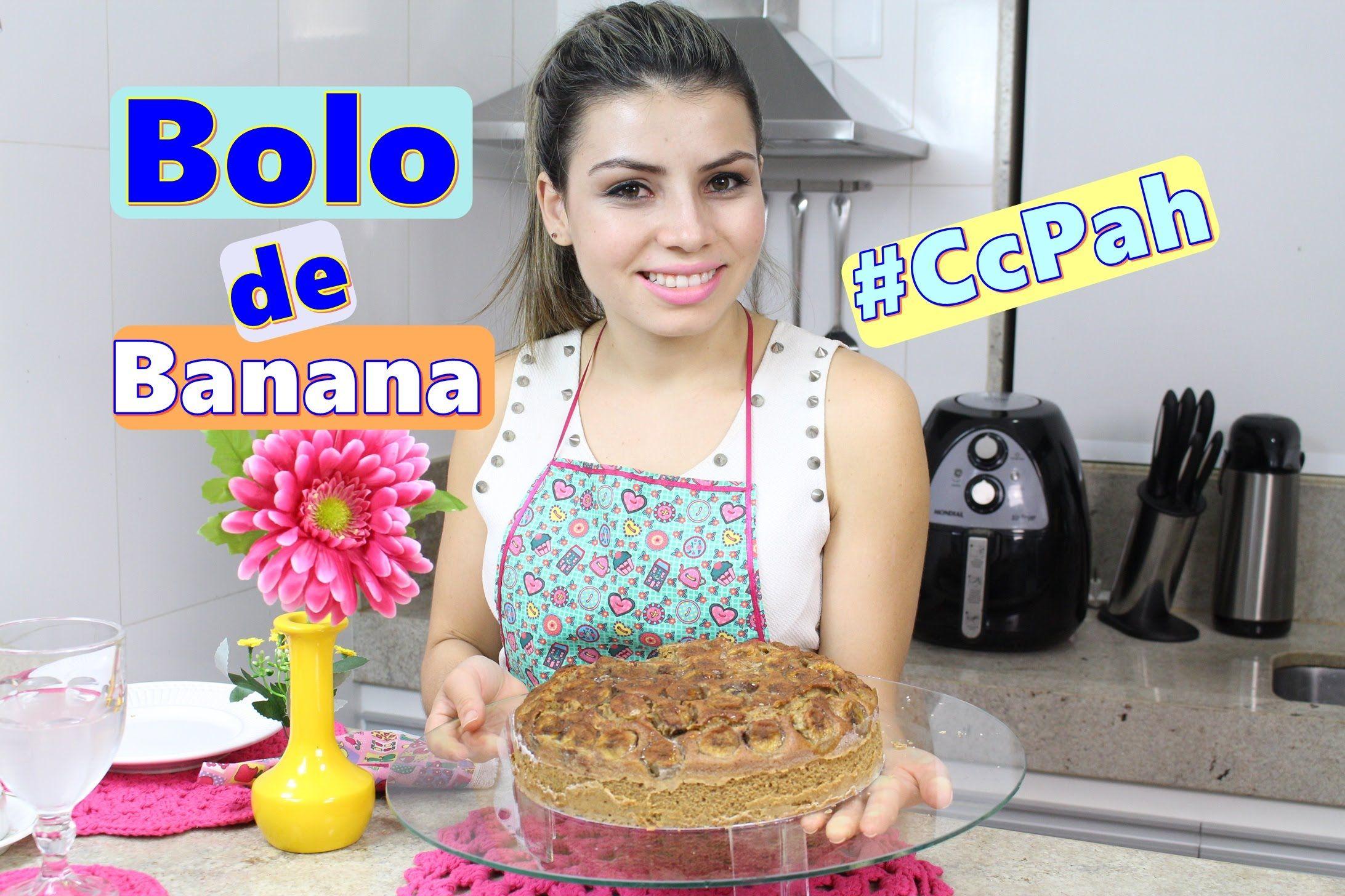 Bolo de Banana Integral | #CcPah #7ºTemp | Paloma Soares