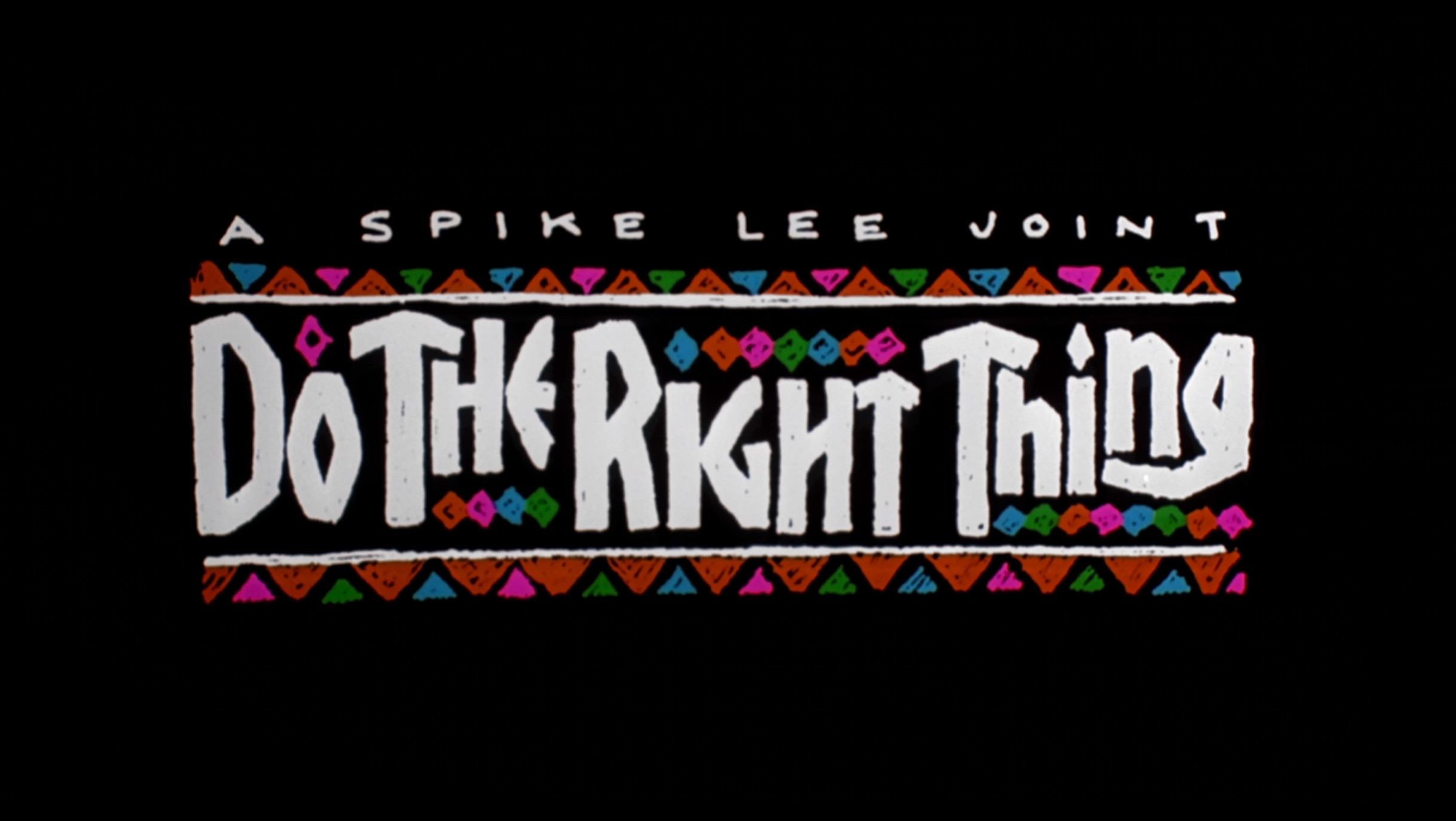 Do The Right Thing 1989 Title Spike Lee Spike Lee Joint Title Card