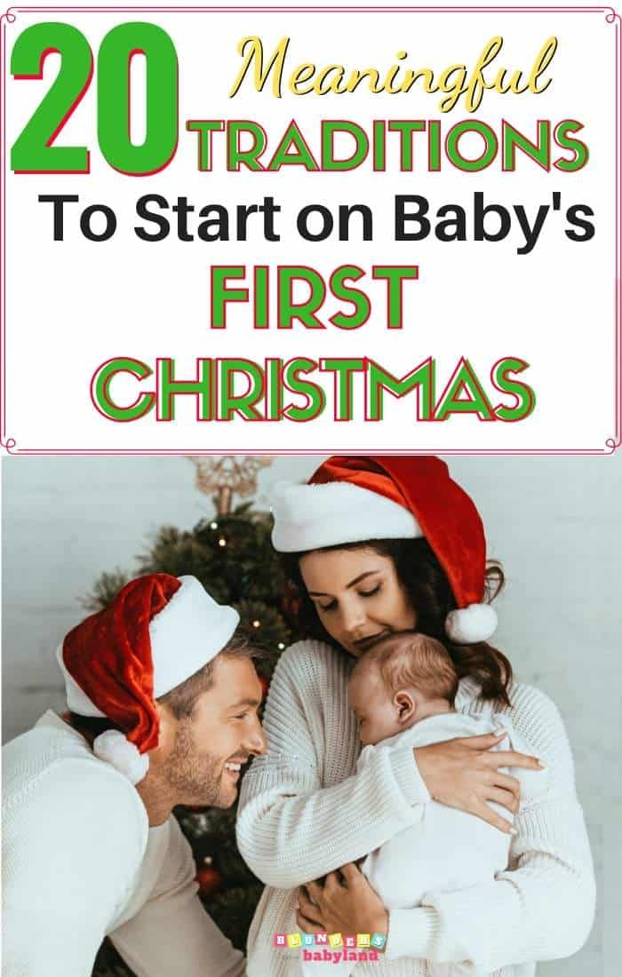 20 Meaningful Traditions to Start on Baby's First Christmas - Blunders in Babyland