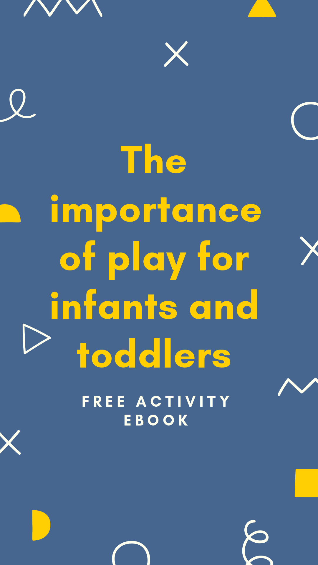 The Importance Of Play Plus Free Activity Ebook