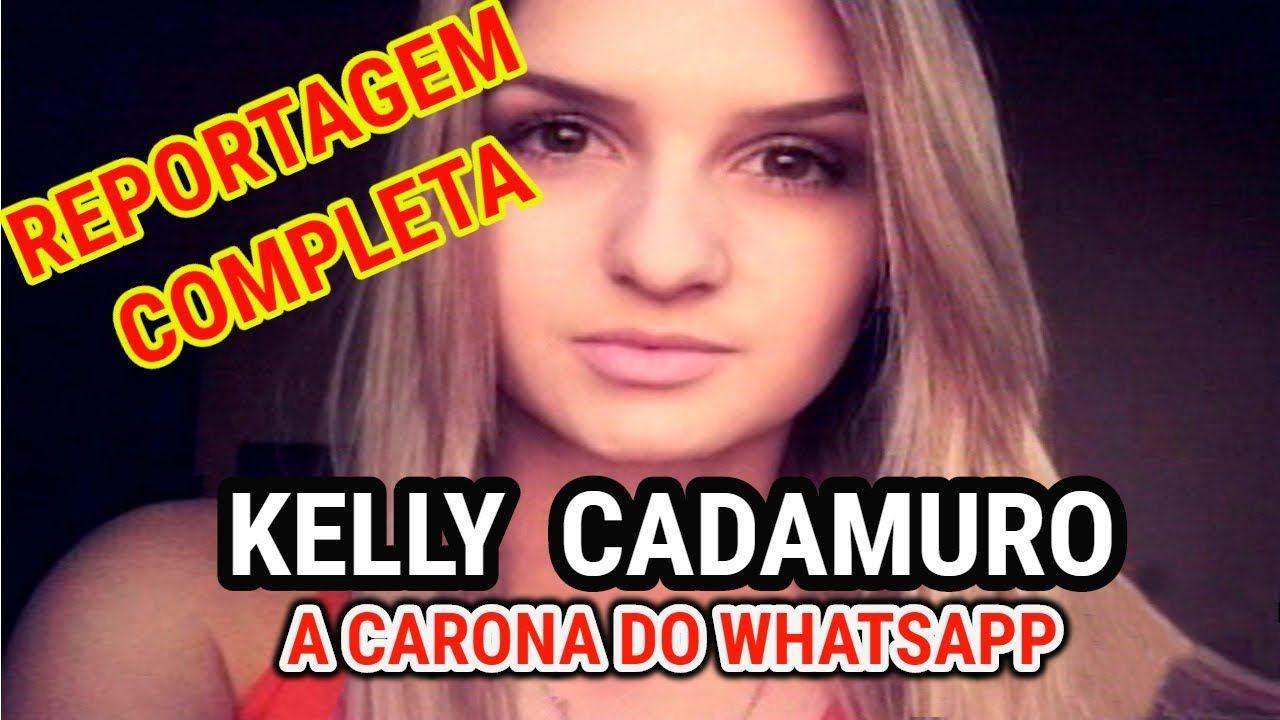 Kelly Cadamuro A Jovem Que Ofereceu Carona No Whatsapp