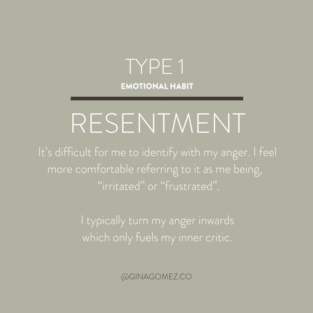Enneagram Type 1 - Emotional Habit